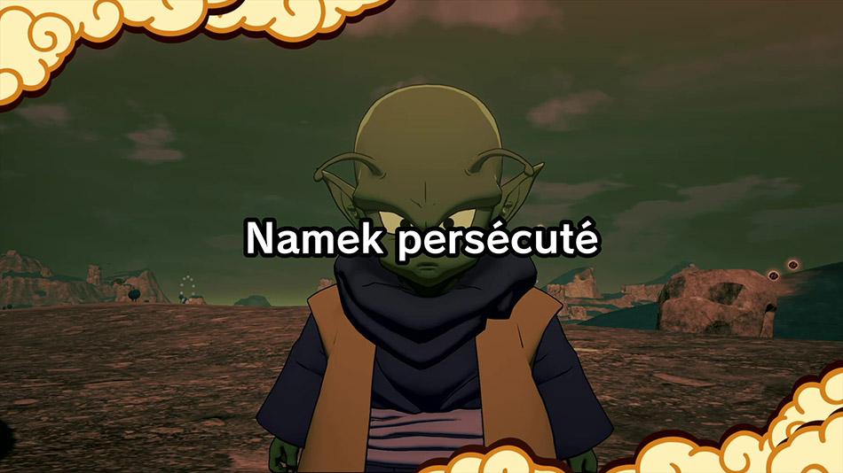 Histoire secondaire Namek persécuté